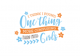 More Confusing Than Math Girls SVG Cut File 8688