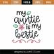 My Auntie Is My Bestie SVG Cut File 8889