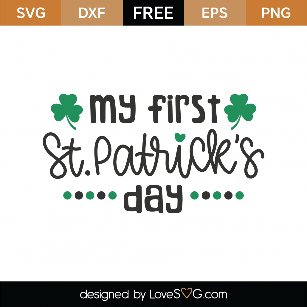 My First St Patrick's Day SVG Cut File 8741
