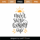 Never Stop Looking Up SVG Cut File 8801