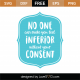 No One Can Make You Feel Inferior SVG Cut File 8701