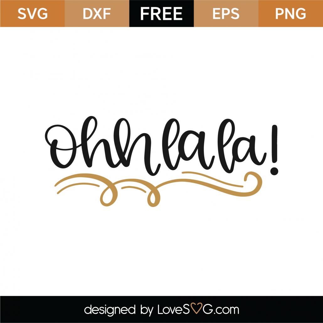 Ohhlala SVG Cut File 8798