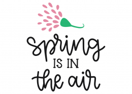 Spring Is In Air SVG Cut File