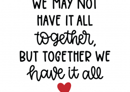 Together We Have It All SVG Cut File 8728