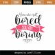 You Are Boring SVG Cut File 8689