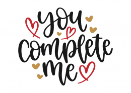 You Complete Me SVG Cut File 8807