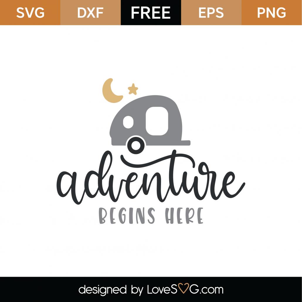 Adventure Begins Here SVG Cut File 8975