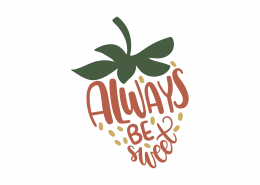 Always Be Sweet SVG Cut File 8972