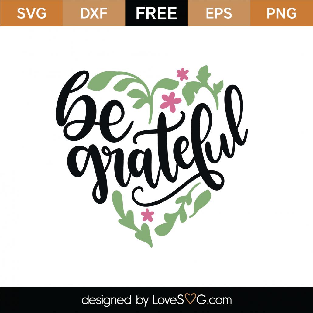 Be Grateful SVG Cut File 8977
