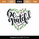 Be Grateful SVG Cut File 8977