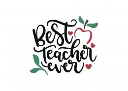 Best Teacher Ever SVG Cut File 9062