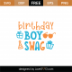 Birthday Boy Swag SVG Cut File 8933