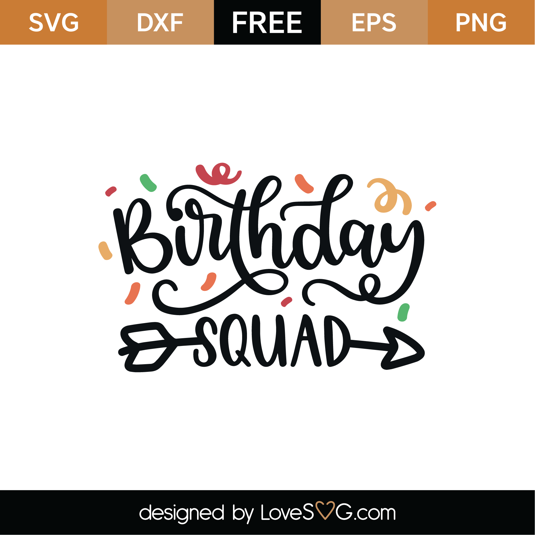 Download Free Birthday Squad SVG Cut File | Lovesvg.com