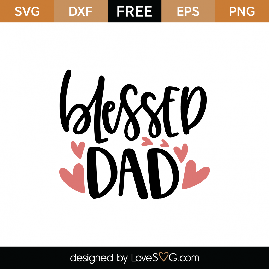 Blessed Dad SVG Cut File 9068