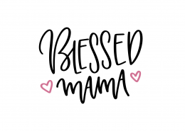 Blessed Mama SVG Cut File 9069