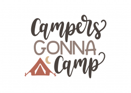 Campers Gonna Camp SVG Cut File 8979