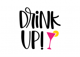 Drink Up SVG Cut File 9073