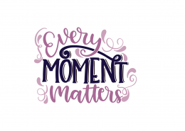 Every Moment Matters SVG Cut File 9028