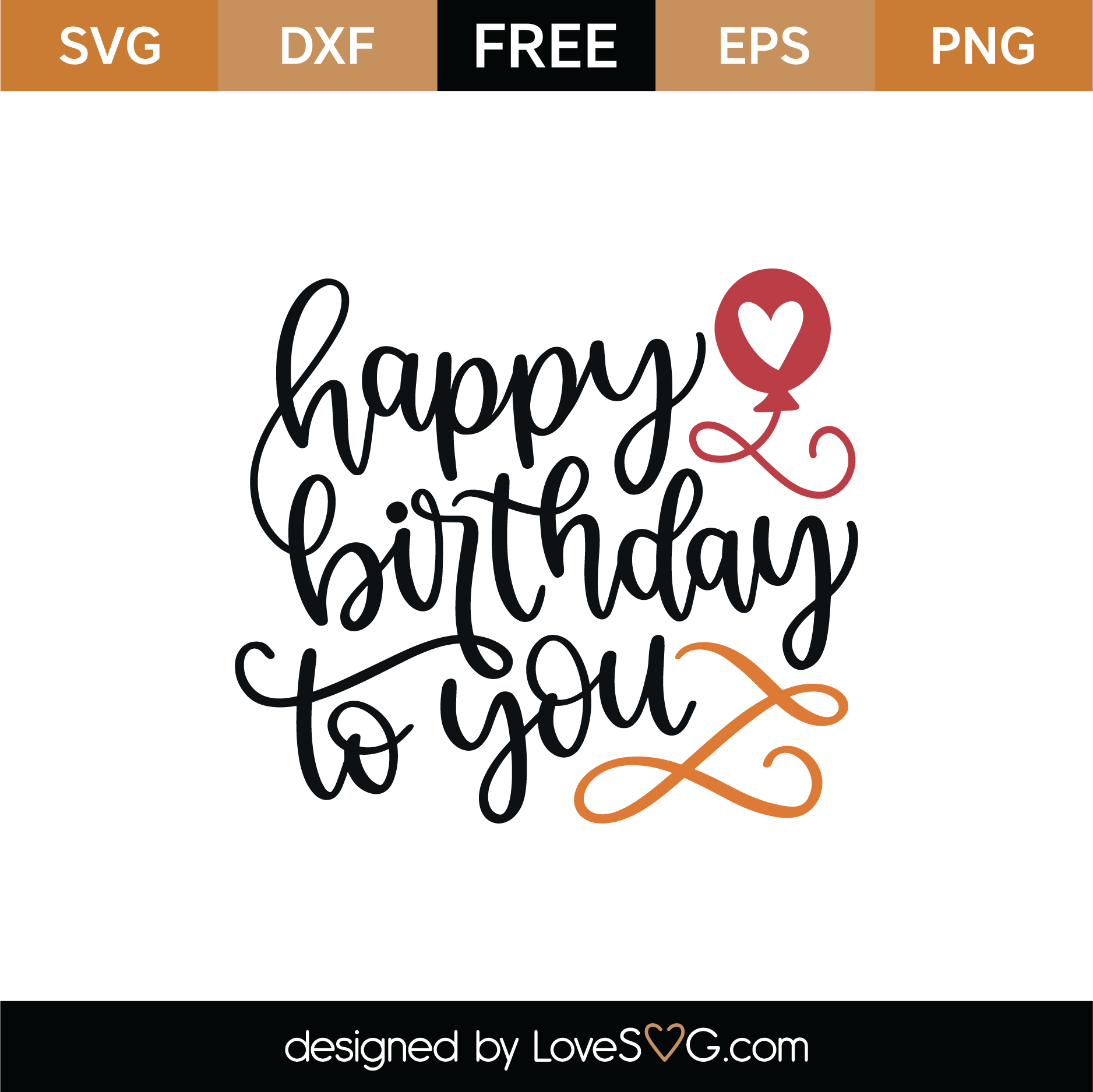Download Free Happy Birthday To You SVG Cut File | Lovesvg.com
