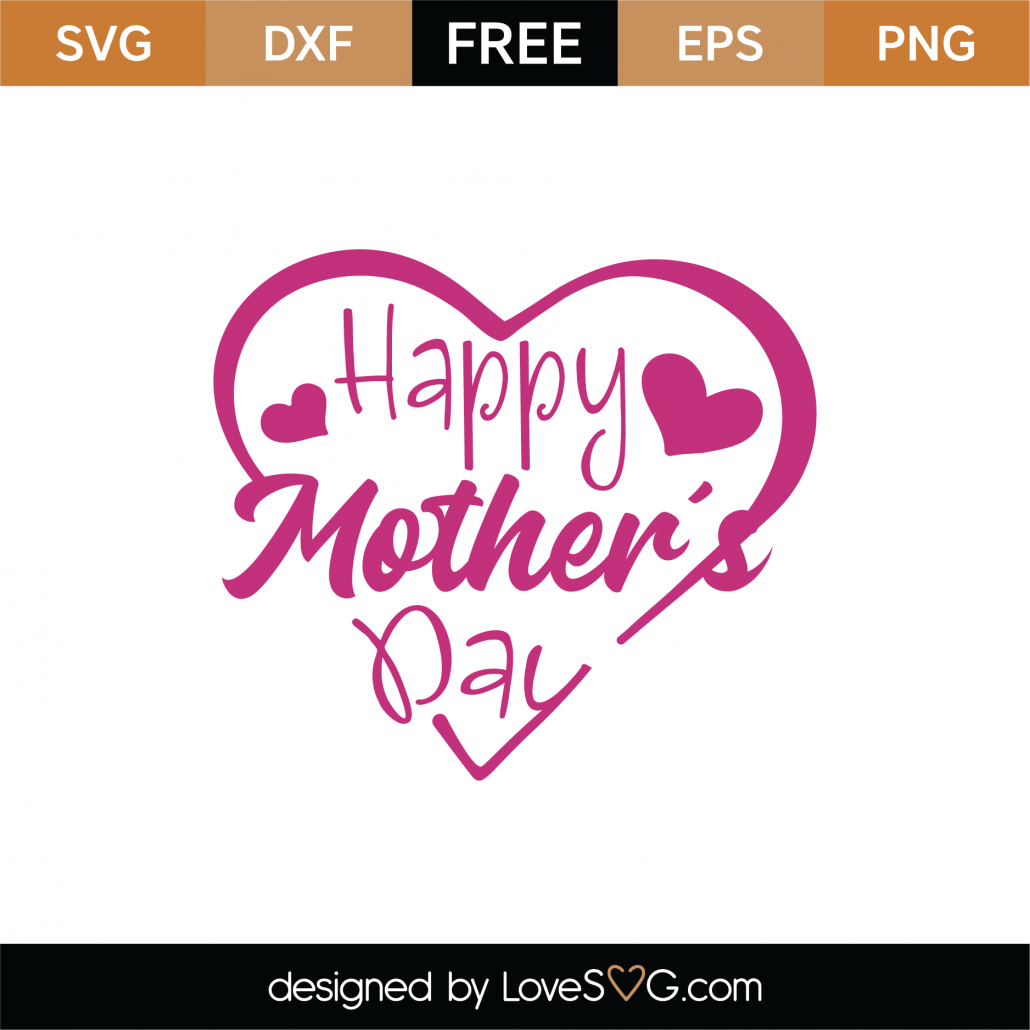 Happy Mother's Day SVG Cut File 8999