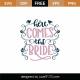 Here Comes The Bride SVG Cut File 9011