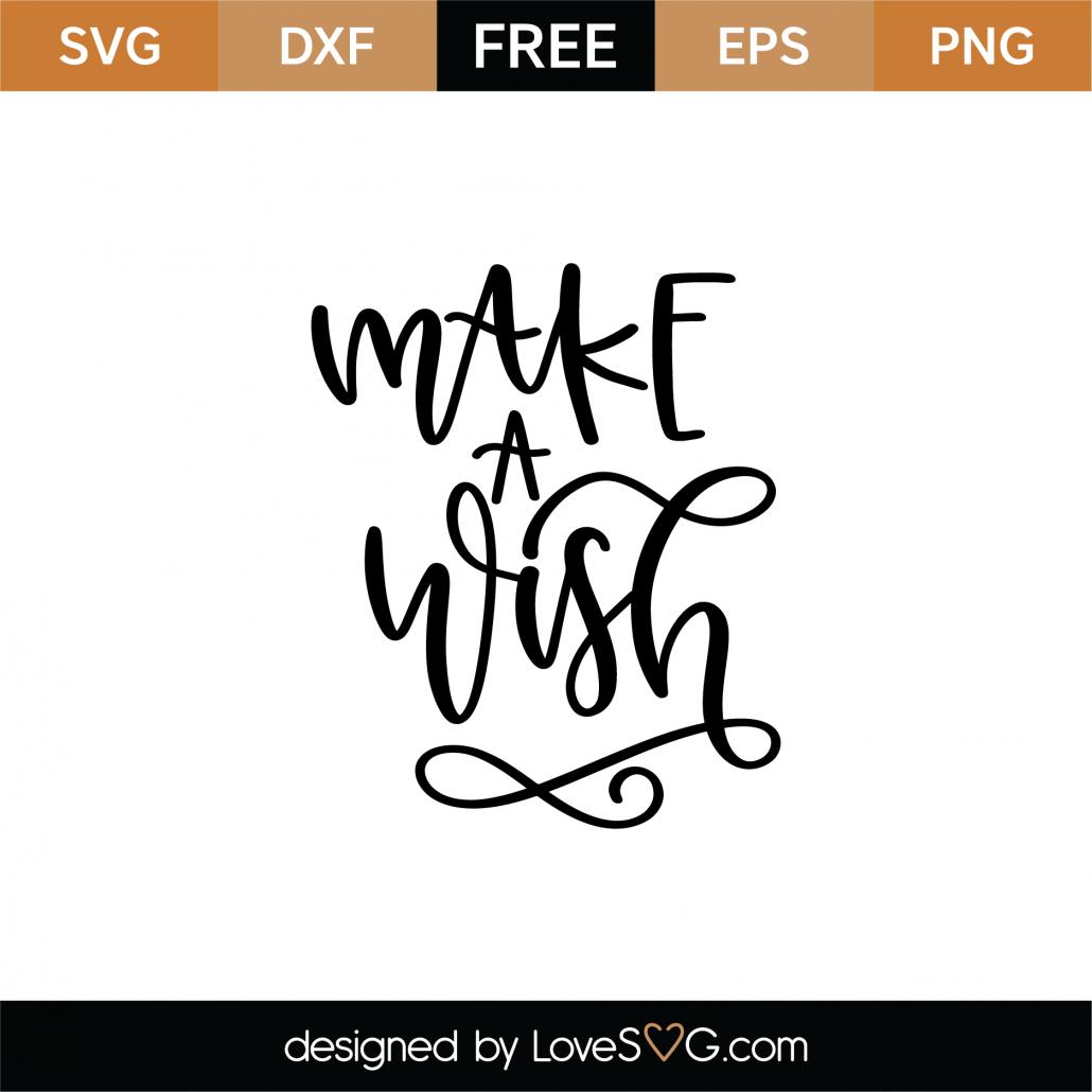 Make A Wish SVG Cut File 9017