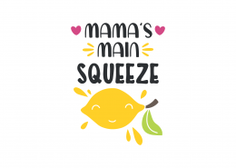 Mama's Main Squeeze SVG Cut File 9025