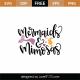 Mermaids and Mimosas SVG Cut File 9018