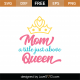 Mom A Title Just Above Queen SVG Cut File 9049