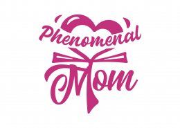Phenomenal Mom SVG Cut File 8998