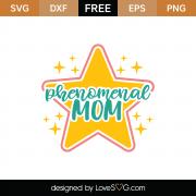 Phenomenal Mom SVG Cut File 9035
