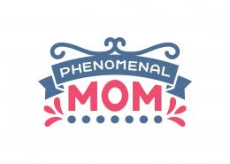 Phenomenal Mom SVG Cut File 9054