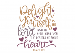 Psalm 37-4 SVG Cut File 8994