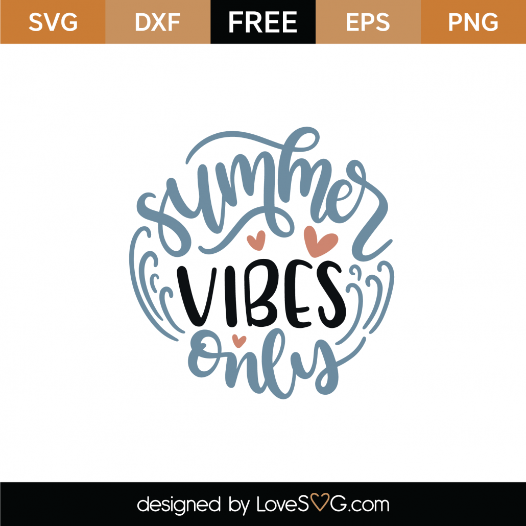 Summer Vibes Only SVG Cut File 9012