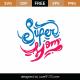 Super Mom SVG Cut File 9021