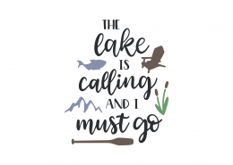 The Lake Is Calling and I Must Go SVG Cut File 8955