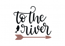 To The River SVG Cut File 8961