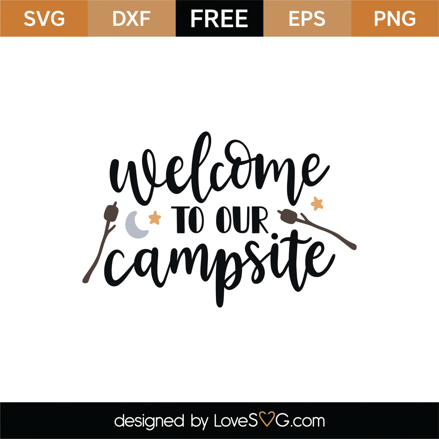 Free Welcome To Our Campsite Svg Cut File Lovesvg Com