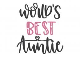 World's Best Auntie SVG Cut File 9042