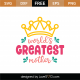 World's Greatest Mother SVG Cut File 8940