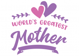 World's Greatest Mother SVG Cut File 9040