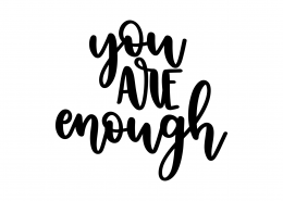 You Are Enough SVG Cut File 9051