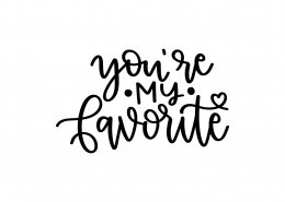 You Are My Favorite SVG Cut File 9052