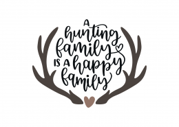 A Hunting Is A Happy Family SVG Cut File 9166