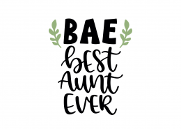 BAE Best Aunt Ever SVG Cut File 9173