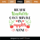 Because Teachers Can't Survive On Apples Alone SVG Cut File 9231