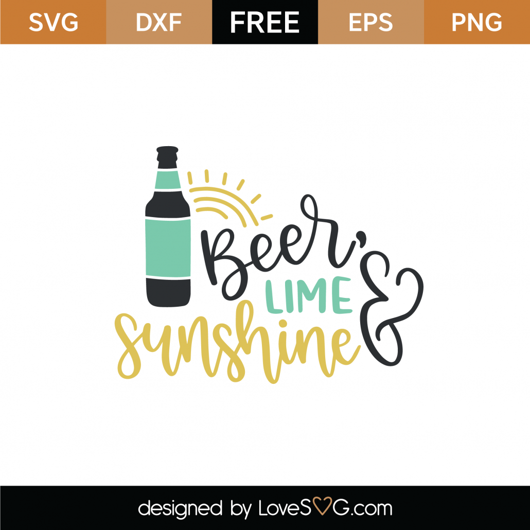 Beer Lime And Sunshine SVG Cut File 9174