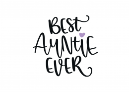 Best Auntie Ever SVG Cut File 9171
