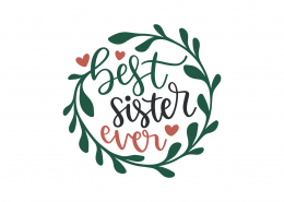 Best Sister Ever SVG Cut File 9178