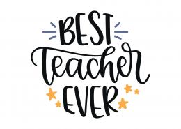 Best Teacher Ever SVG Cut File 9233